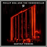 Phillip Boa & The Voodooclub – Earthly Powers (Vinyl Collector's Edition)