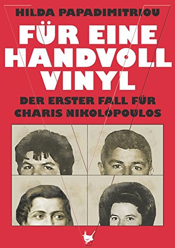 Für eine Handvoll Vinyl: Der erster Fall für Charis Nikolópoulos - 1