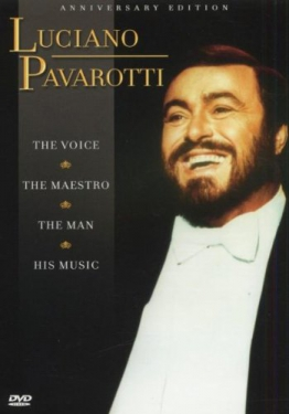 Luciano Pavarotti - Anniversary Edition: The Voice, the Maestro, the Man & his Music - 1