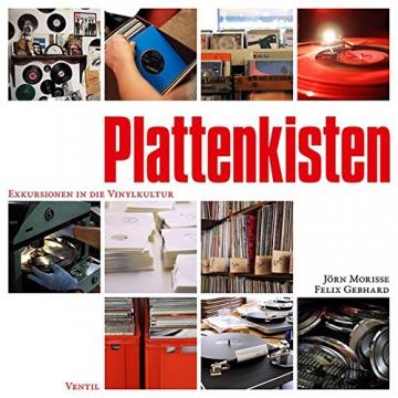Plattenkisten: Exkursionen in die Vinylkultur - 1