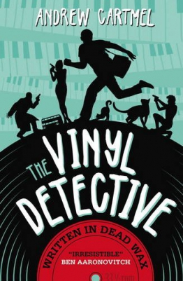The Vinyl Detective Mysteries - Written in Dead Wax: A Vinyl Detective Mystery 1 - 1