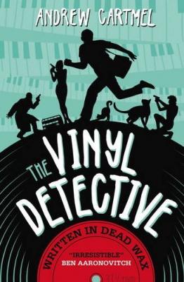 The Vinyl Detective Mysteries - Written in Dead Wax: A Vinyl Detective Mystery 1 - 1