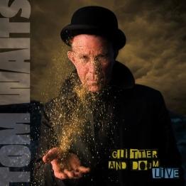 Glitter and Doom (Live) [Vinyl LP] - 1