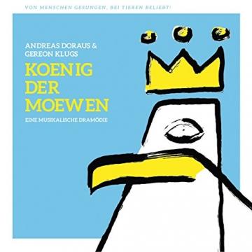 Koenig Der Moewen – Andreas Doraus & Gereon Klugs Koenig der Moewen -